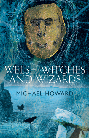 Welsh Witches and Wizards
