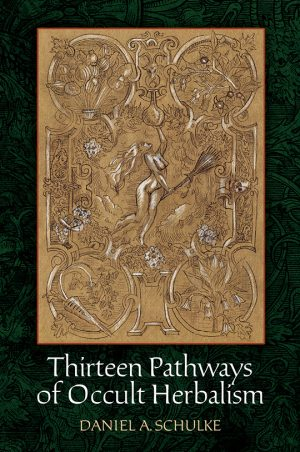 Thirteen Paths of Occult Herbalism